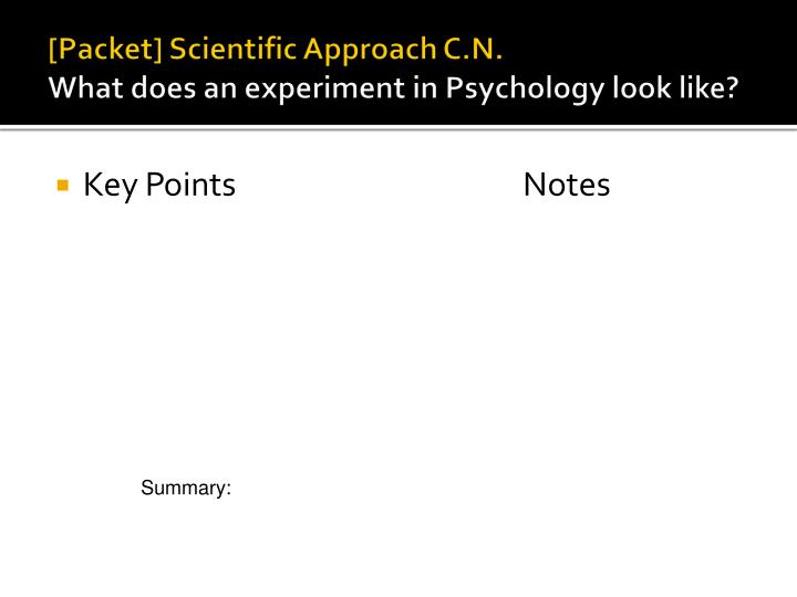 Packet scientific approach c n what does an experiment in psychology look like