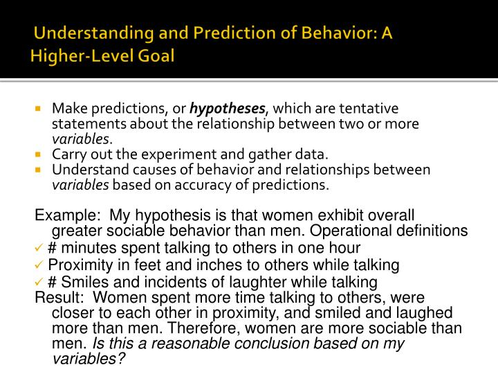 Understanding and Prediction of Behavior: A Higher-Level Goal