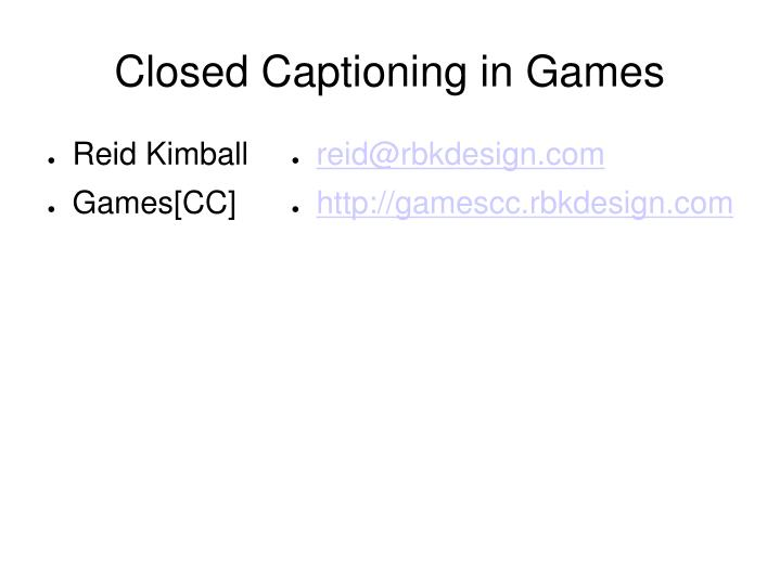 Closed captioning in games