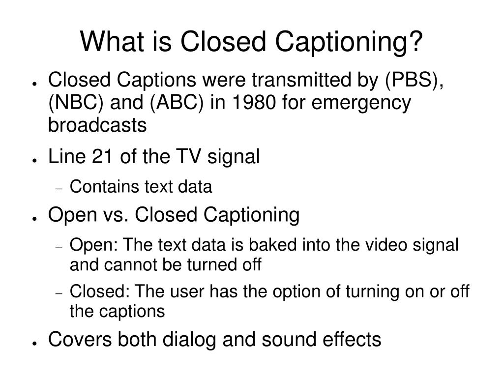 What is Closed Captioning?