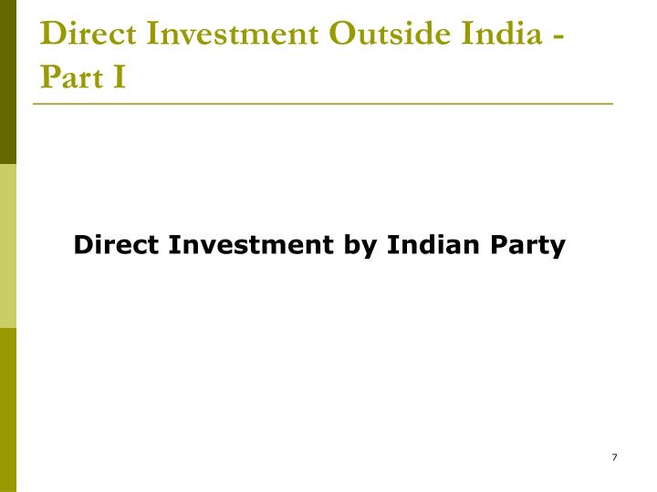 Direct Investment Outside India - Part I