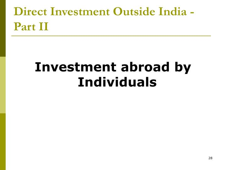 Direct Investment Outside India - Part II