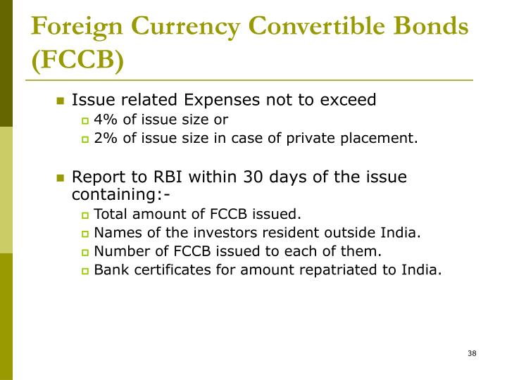 Foreign Currency Convertible Bonds (FCCB)