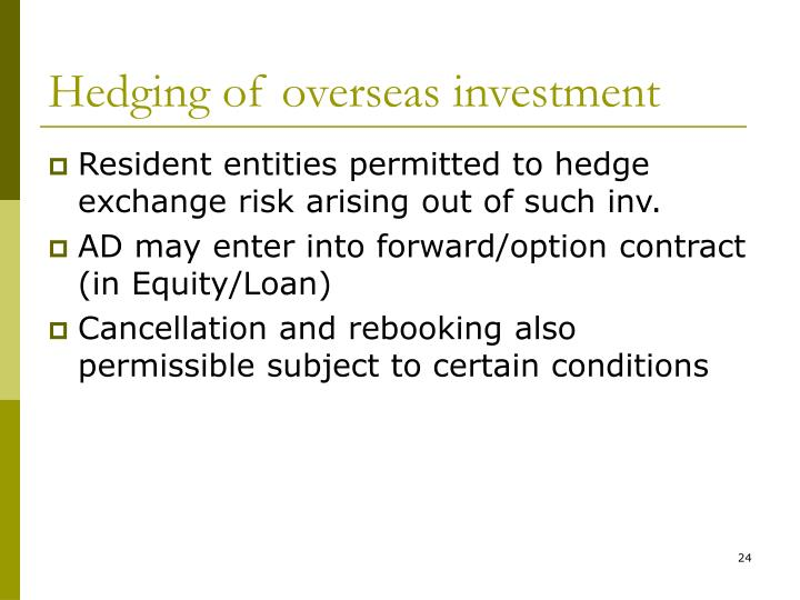 Hedging of overseas investment