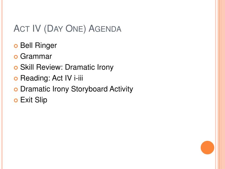 Act iv day one agenda