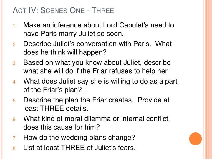 Act IV: Scenes One - Three