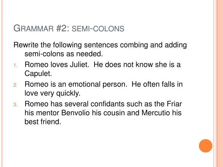 Grammar #2: semi-colons