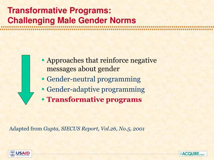 Transformative Programs: