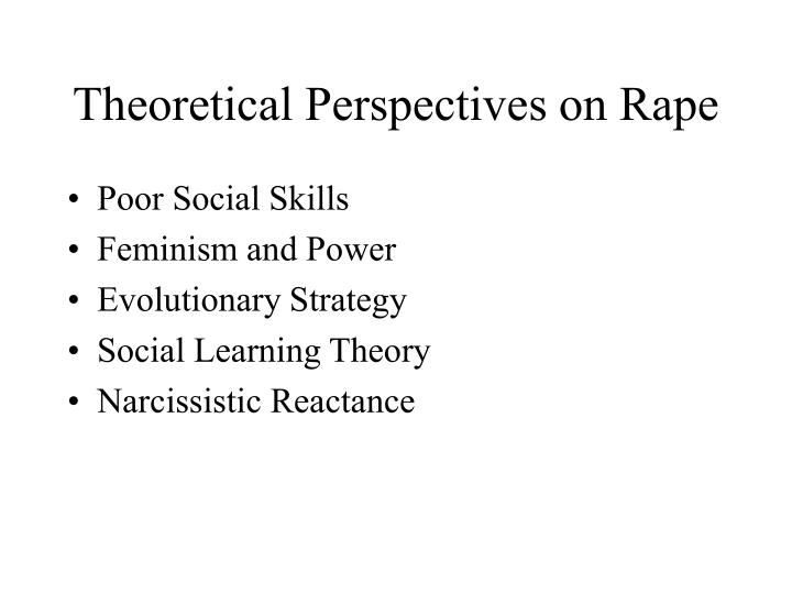 Theoretical Perspectives on Rape