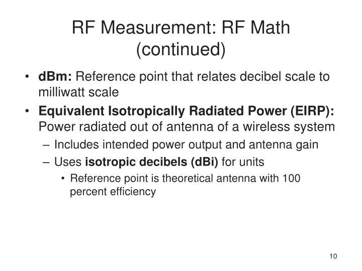 RF Measurement: RF Math (continued)
