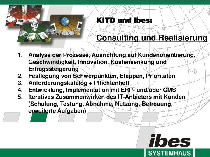 KITD und ibes: