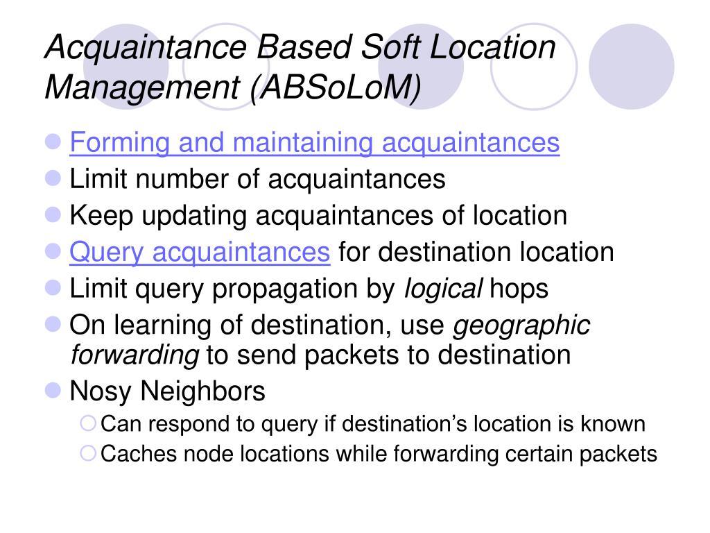 Acquaintance Based Soft Location Management (ABSoLoM)