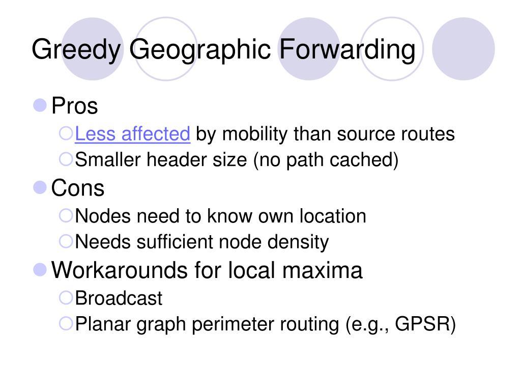 Greedy Geographic Forwarding
