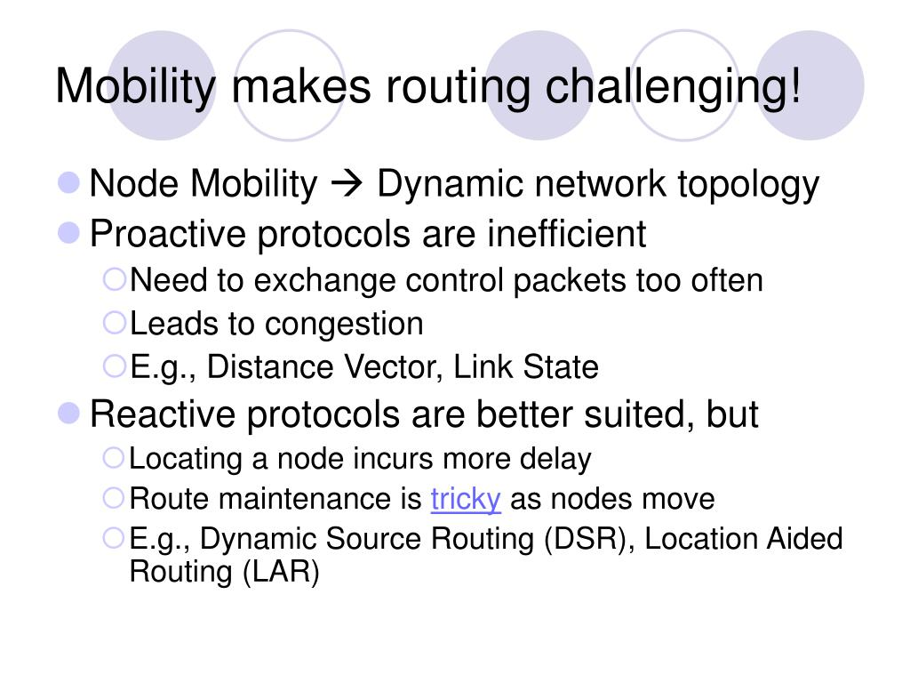Mobility makes routing challenging!