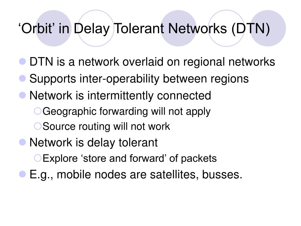 'Orbit' in Delay Tolerant Networks (DTN)