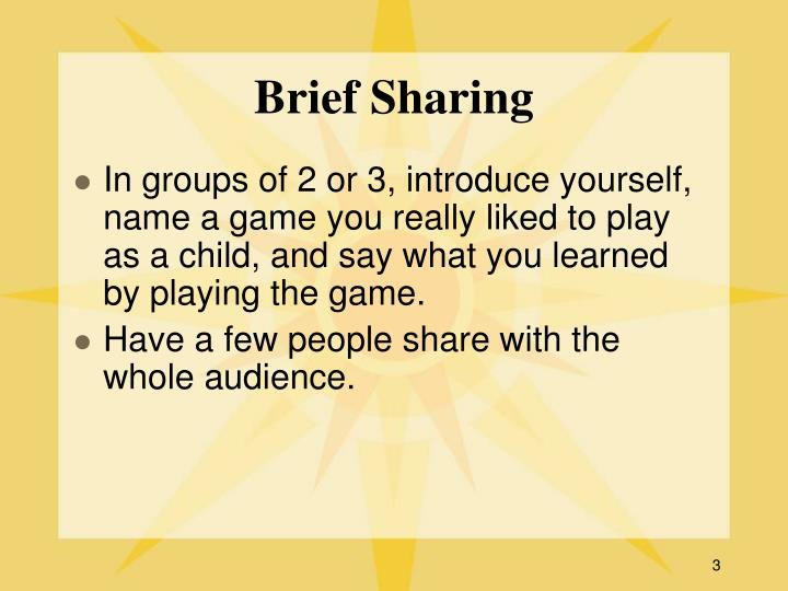 Brief sharing