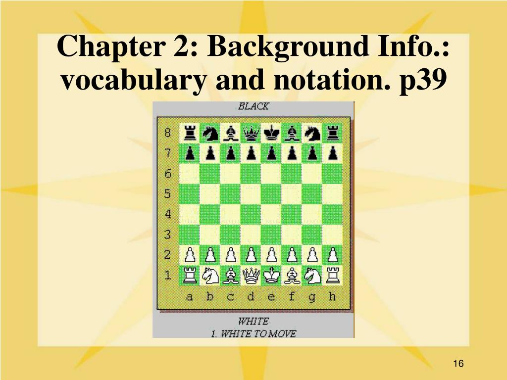 Chapter 2: Background Info.: vocabulary and notation. p39