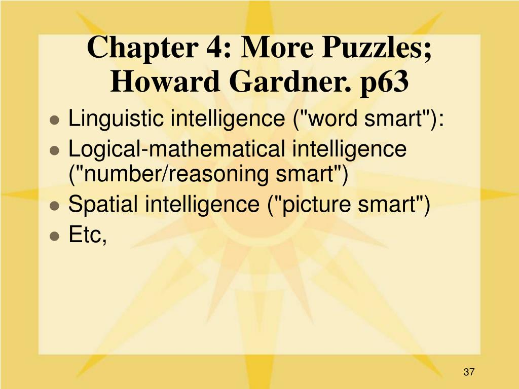 Chapter 4: More Puzzles; Howard Gardner. p63