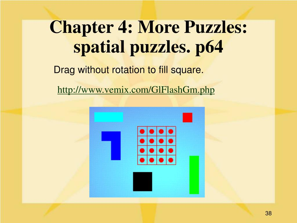 Chapter 4: More Puzzles: spatial puzzles. p64