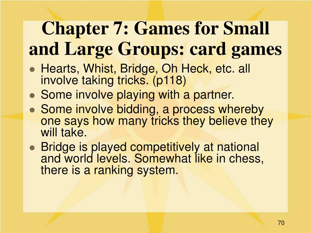 Chapter 7: Games for Small and Large Groups: card games
