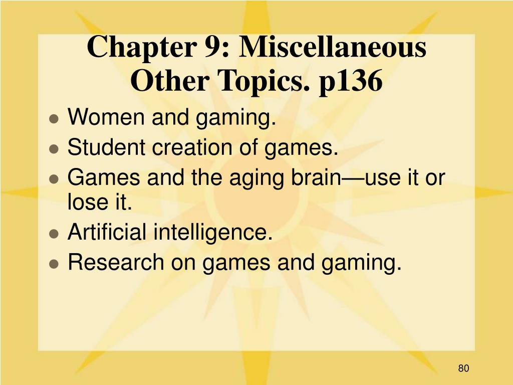 Chapter 9: Miscellaneous Other Topics. p136