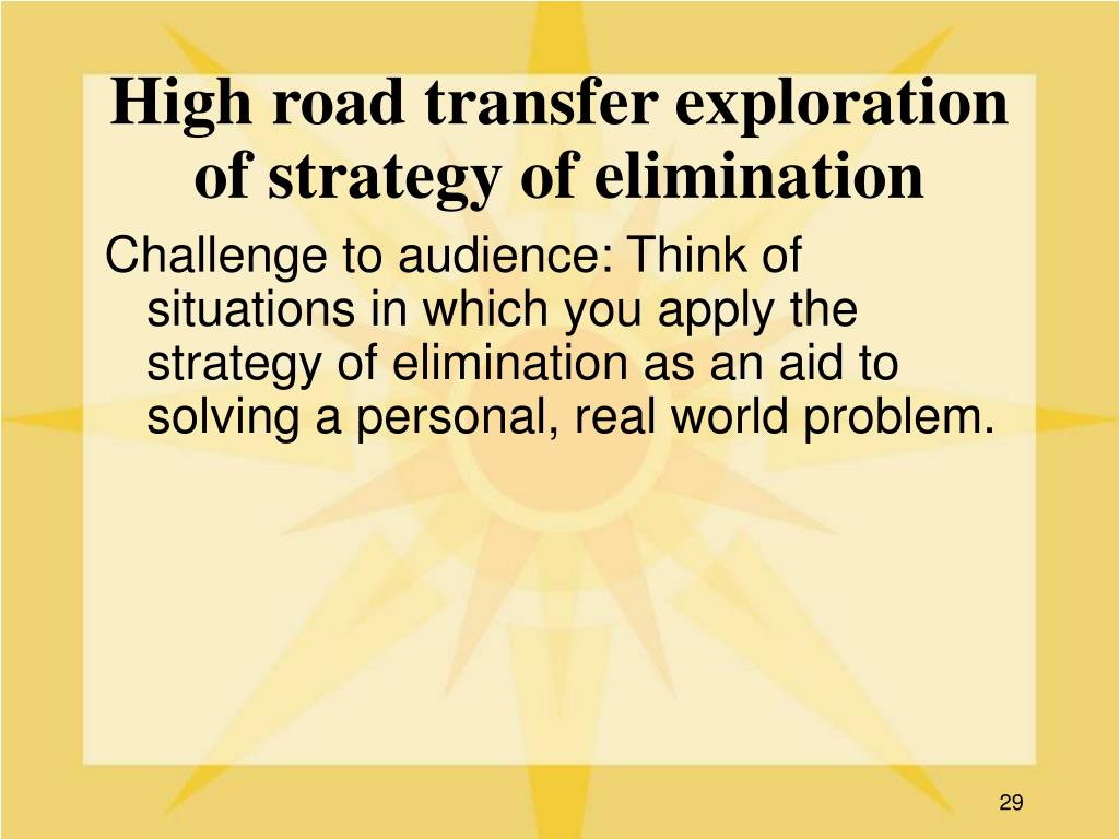 High road transfer exploration of strategy of elimination