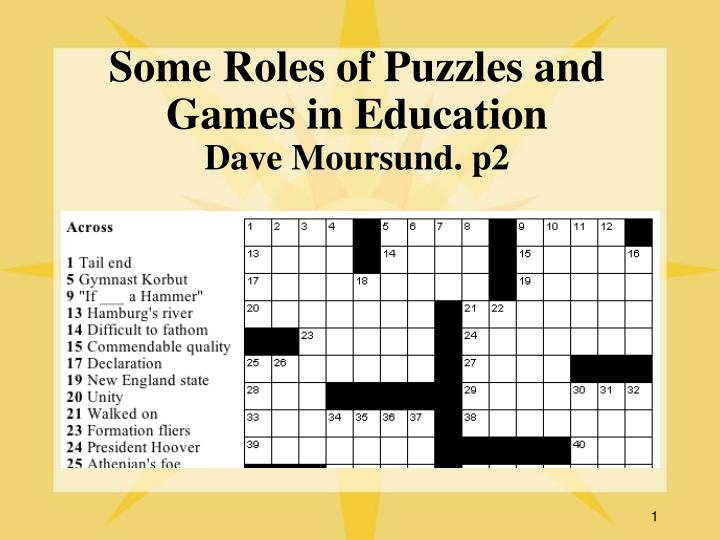 Some roles of puzzles and games in education dave moursund p2