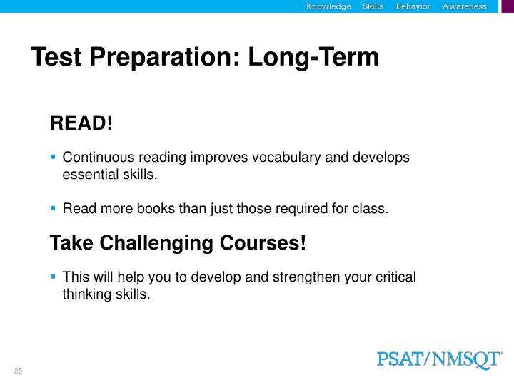 Test Preparation: Long-Term