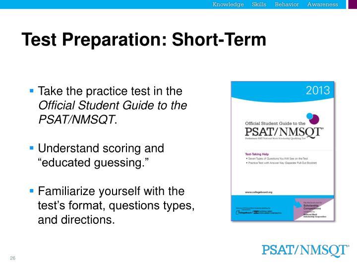 Test Preparation: Short-Term