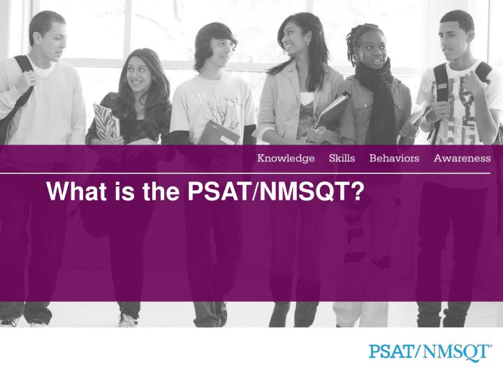 What is the PSAT/NMSQT?