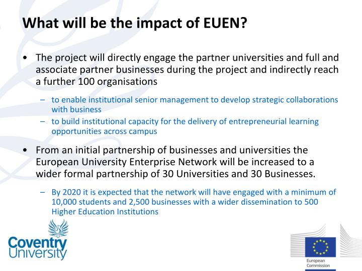 What will be the impact of EUEN?