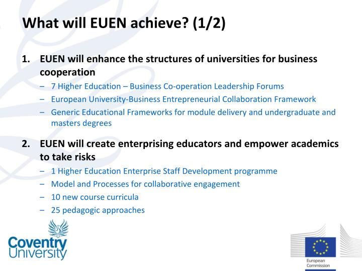 What will EUEN achieve? (1/2)