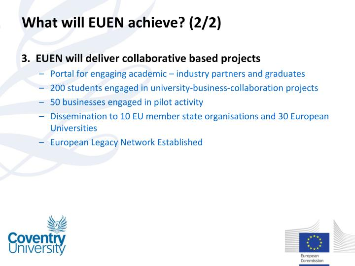 What will EUEN achieve? (2/2)