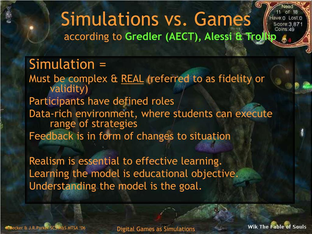 Simulations vs. Games