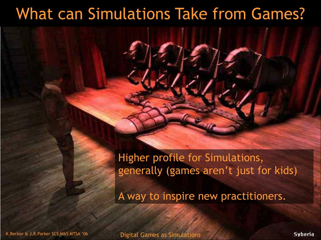 What can Simulations Take from Games?