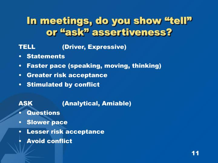 "In meetings, do you show ""tell"""