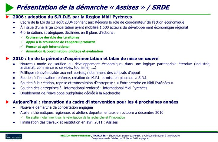 2006 : adoption du S.R.D.E. par la Région Midi-Pyrénées