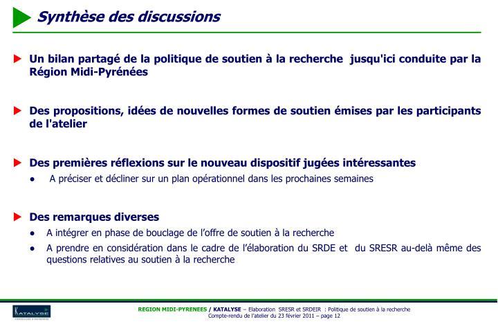 Un bilan partagé de la politique de soutien à la recherche  jusqu'ici conduite par la Région Midi-Pyrénées