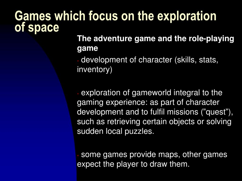 Games which focus on the exploration of space