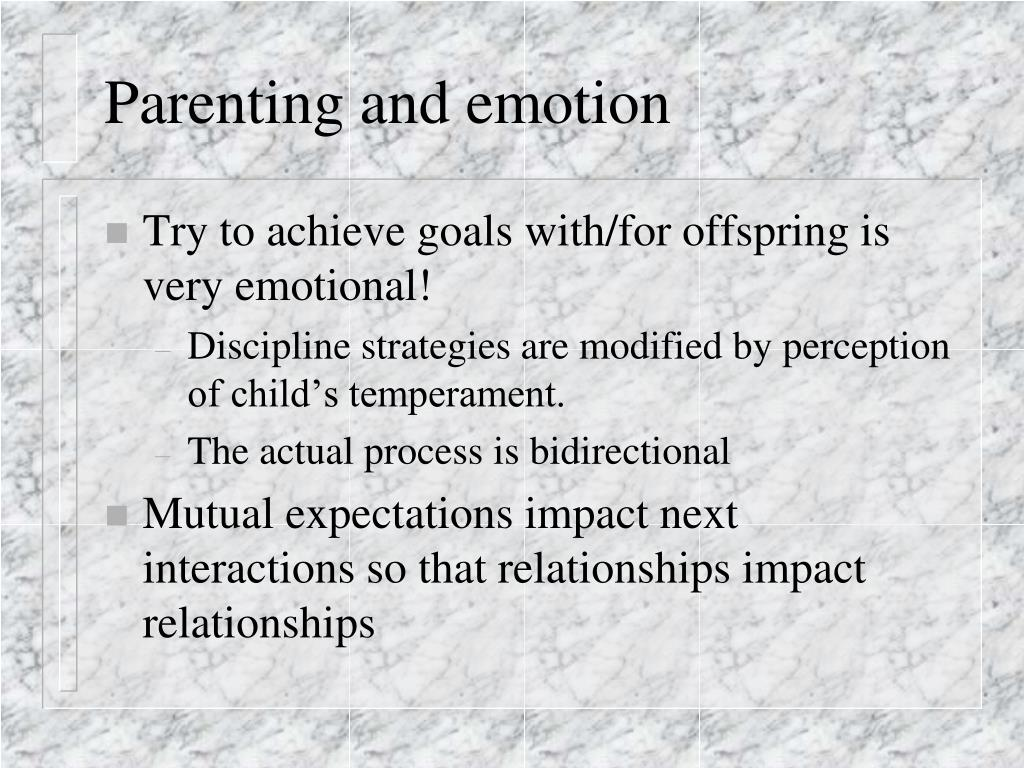 Parenting and emotion