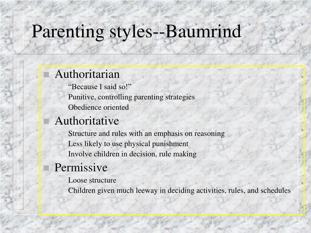 Parenting styles--Baumrind