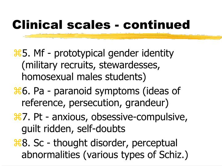 Clinical scales - continued