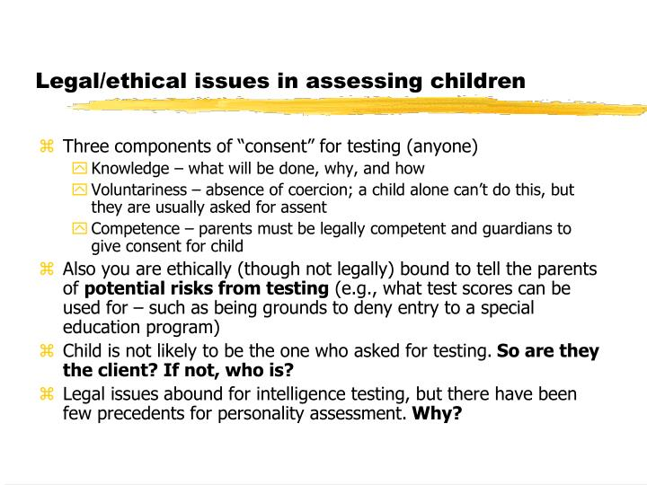 Legal/ethical issues in assessing children