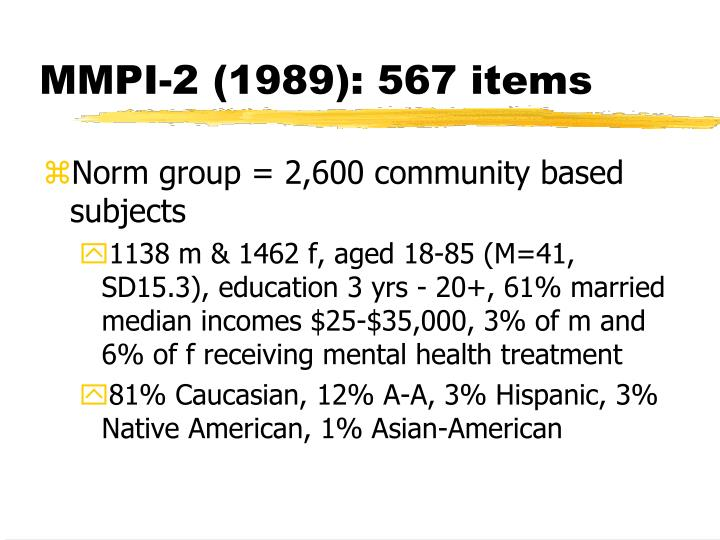 MMPI-2 (1989): 567 items
