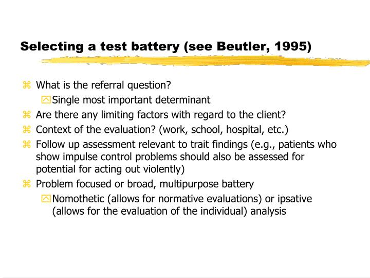 Selecting a test battery (see Beutler, 1995)