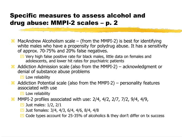 Specific measures to assess alcohol and drug abuse: MMPI-2 scales – p. 2