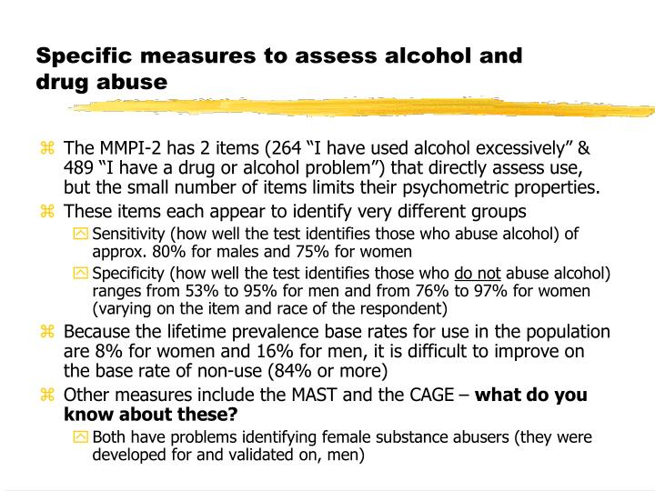 Specific measures to assess alcohol and drug abuse