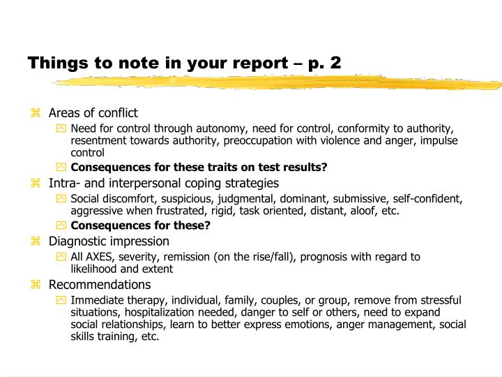 Things to note in your report – p. 2
