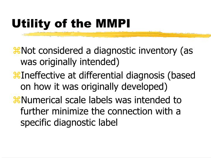 Utility of the MMPI