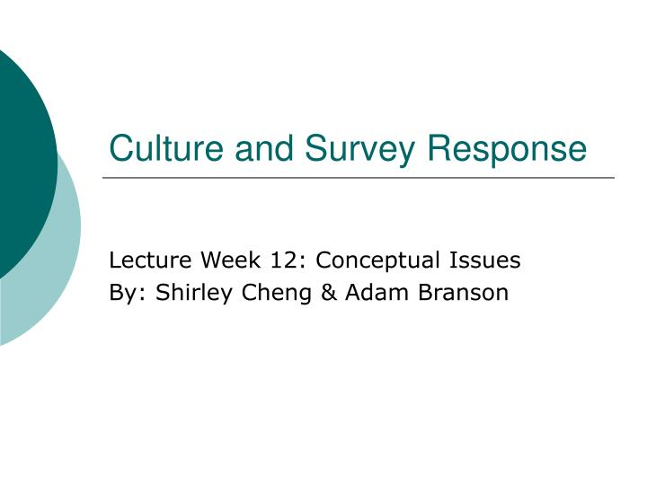 Culture and survey response l.jpg